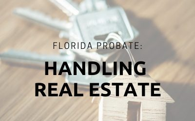 Florida Probate Real Estate