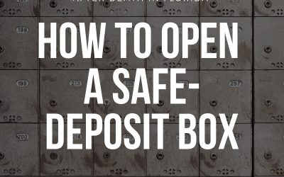 Opening The Safe-Deposit Box After Death In Florida